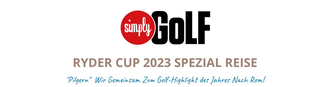 Mit SimplyGOLF zum Ryder Cup 2023 nach Rom!
